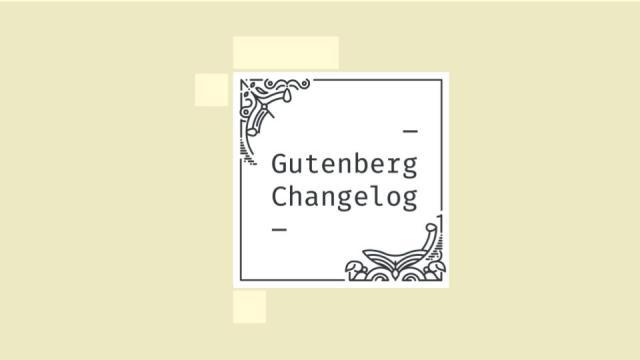 Gutenberg Changelog Episode 31 Cover