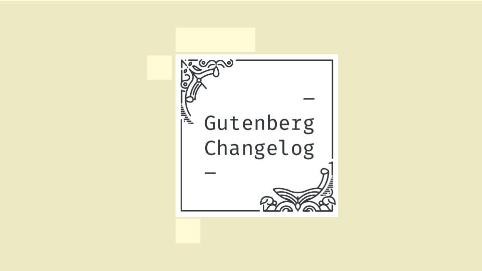 Gutenberg Changelog Episode 31 Cover