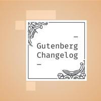 Changelog #49 - Gutenberg 11.2, Drag and Drop, Flex Layout, Core Data Shortcuts and Modern WordPress Development
