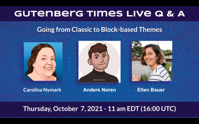 Gutenberg Times Live Q & A with awesome Theme developers