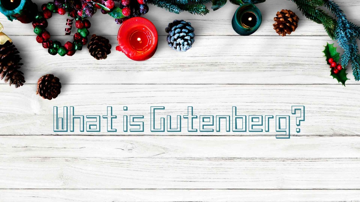 What is Gutenberg? WordPRess 5.0 | Wordpress development | Wordpress tutorials