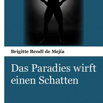 Das Paradies wirft einen Schatten