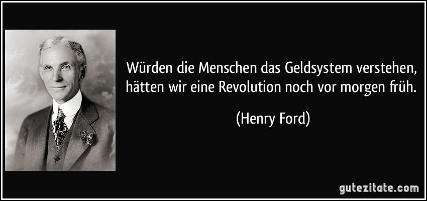 https://i2.wp.com/gutezitate.com/zitate-bilder/zitat-wurden-die-menschen-das-geldsystem-verstehen-hatten-wir-eine-revolution-noch-vor-morgen-fruh-henry-ford-165151.jpg