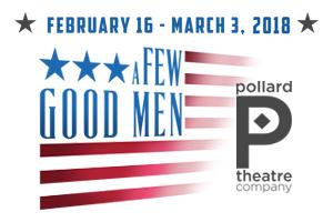 Pollard Theatre: A Few Good Men