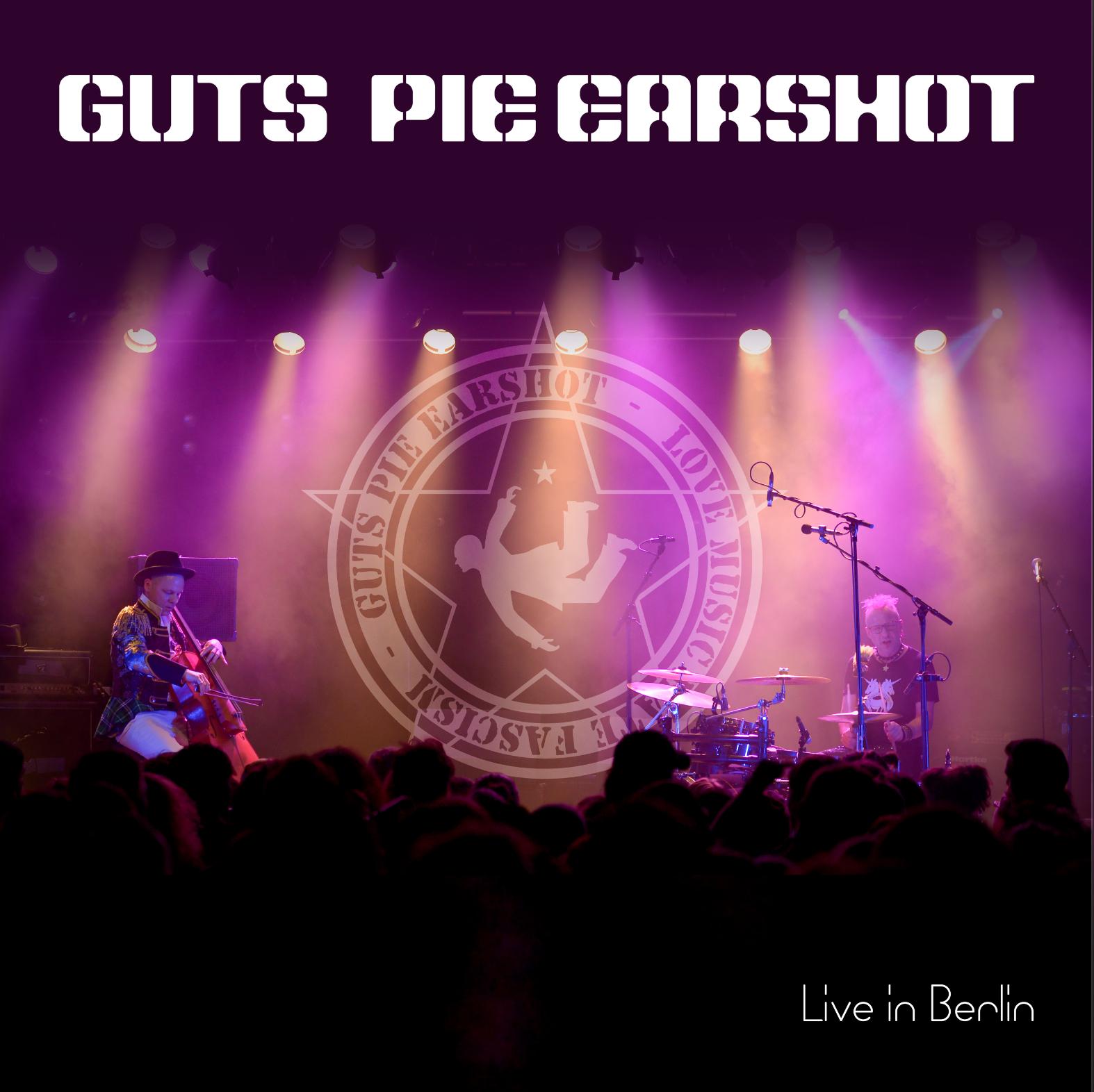 guts pie earshot live in berlin