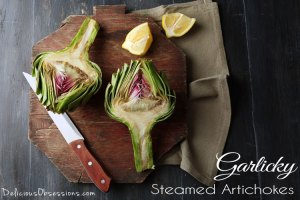 Garlicky Steamed Artichokes by Delicious Obsessions