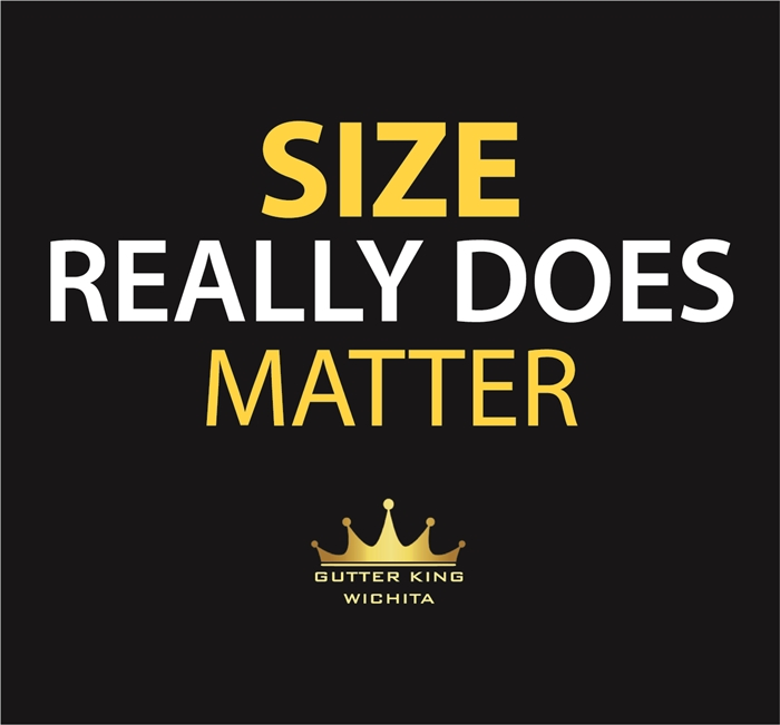 Size really does matter seamless guttering gutter king wichita logo