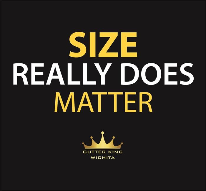 Size really does matter seamless guttering gutter king wichita logo