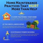 Home Maintenance Practices That Hurt More Than Help