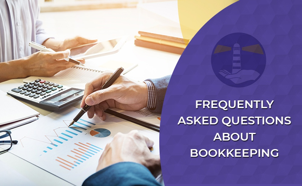 Bookkeeping, frequently asked questions about bookkeeping