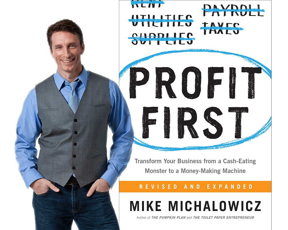 Edmonton Profit First Consulting, Mike Michalowicz, GuYDanS offers an amazing paid course to allow you to learn everything you need about Profit First