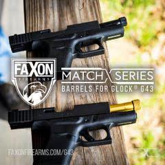Faxon Announces Match Series of Barrels for Glock G43/43X