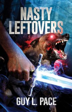Nasty Leftovers | Guy L. Pace