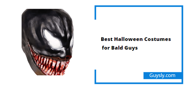 Best halloween for Bald Guys