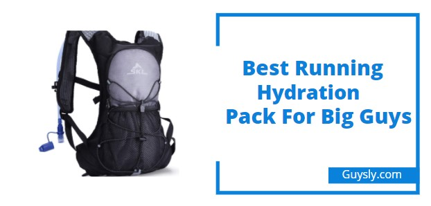 Best Running Hydration Pack For Big Guys