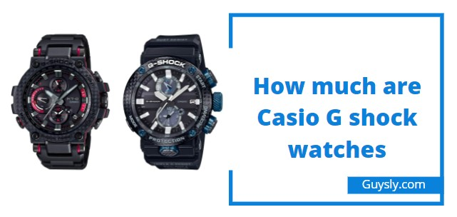 How much are Casio G shock watches
