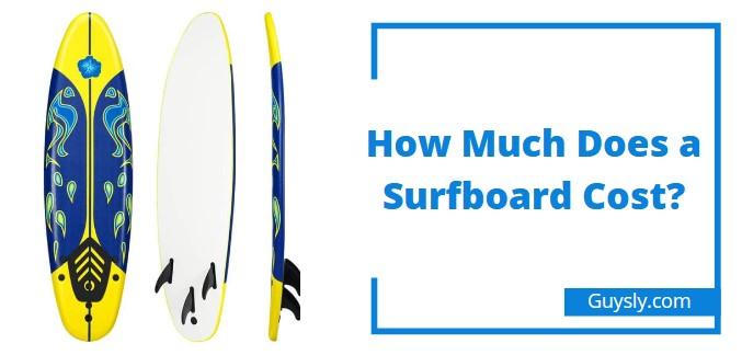 How Much Does a Surfboard Cost