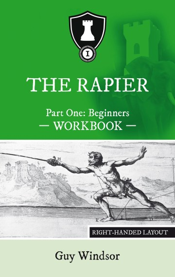 The Rapier, Part One: Beginners Workbook
