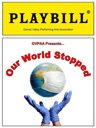 "GVPAA To Perform ""Our World Stopped"""