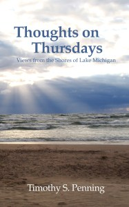 """Thoughts on Thursdays"" was recently published by Professor Tim Penning."