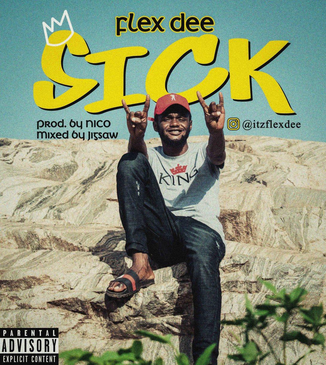 [MUSIC] FlexDee – Sick