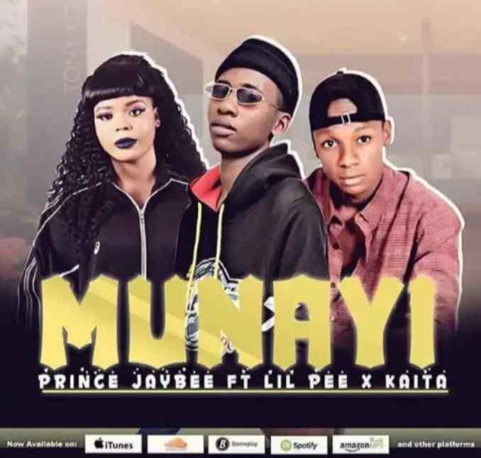 Download MP3: Prince Jaybee - Munayi Feat. Lil Pee x kaita