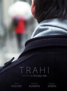 Affiche du court-métrage Trahi