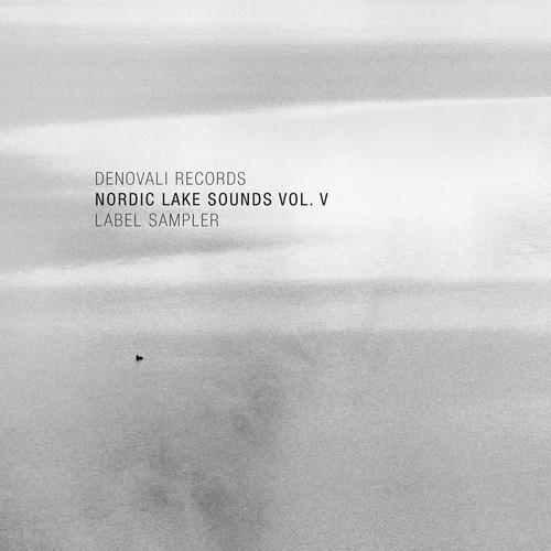 gwendalperrin.net Denovali Records - Nordic Lake Sounds Vol. V (Label Sampler)