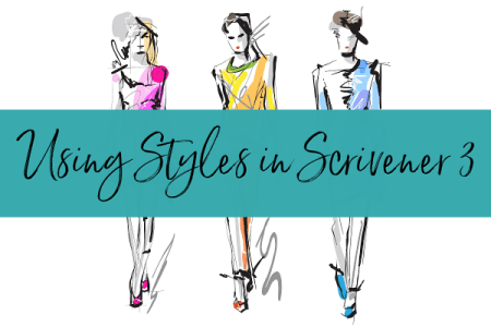 "colored sketches of runway models with a teal ribbon with ""Using Styles in Scrivener 3"" in handwriting on it"