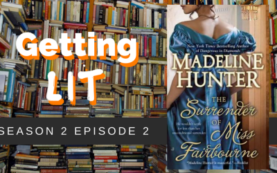 Getting Lit S2EP02: The Surrender of Miss Fairbourne