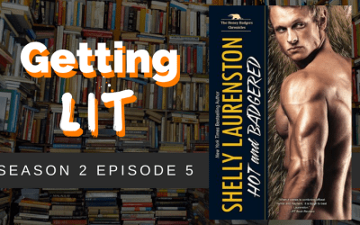 Getting Lit S2EP05: Hot and Badgered