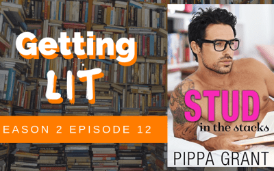 Getting Lit S2EP12: Stud in the Stacks