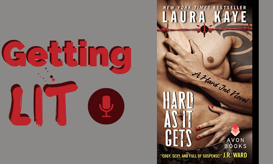Getting Lit S3EP09: Hard as it Gets