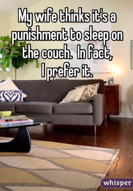 sleeping on sofa better than sleeping with wife