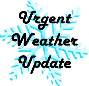 Urgent Weather Update