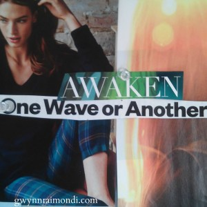 awaken one wave or another