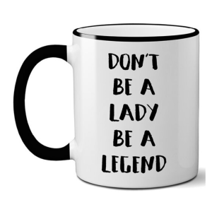 Be a Legend Mug product shot front view