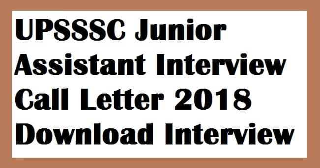 UPSSSC Junior Assistant Interview Call Letter