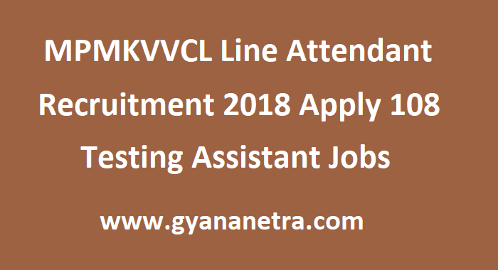 MPMKVVCL Line Attendant Recruitment