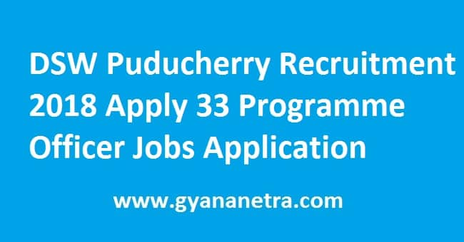 DSW Puducherry Recruitment