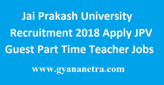 Jai Prakash University Recruitment 2018