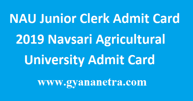 NAU Junior Clerk Admit Card 2019