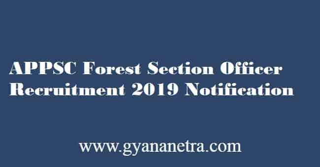 APPSC Forest Section Officer Recruitment 2019