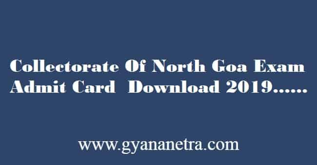 Collectorate Of North Goa Admit Card 2019