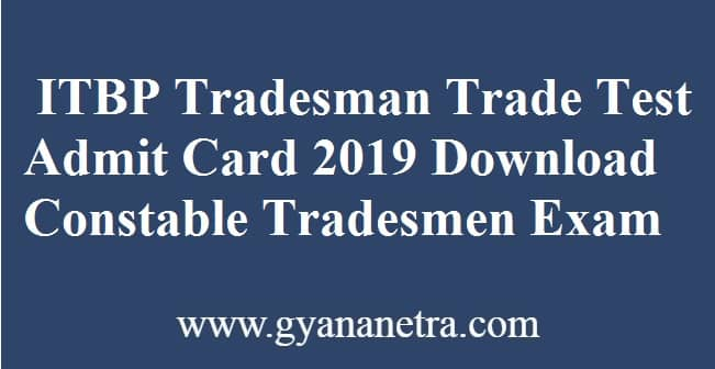 ITBP Tradesman Trade Test Admit Card
