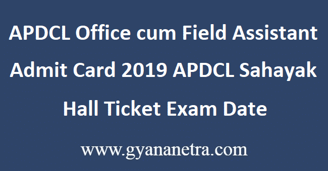 APDCL-Office-cum-Field-Assistant-Admit-Card