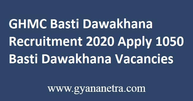 GHMC Basti Dawakhana Recruitment 2020