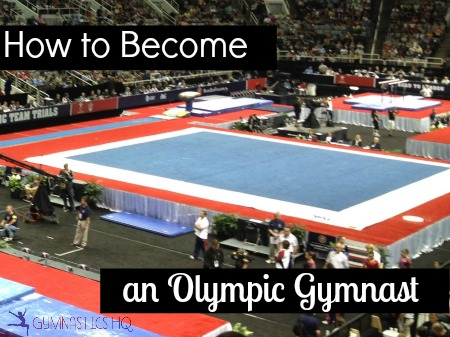 how to become an olympic gymnast