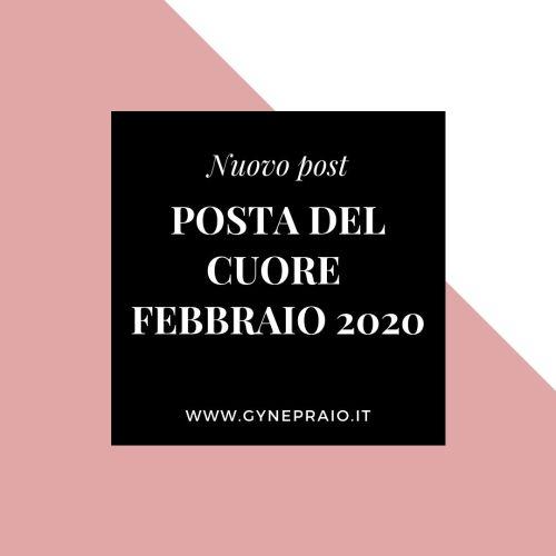 posta del cuore febbraio 2020