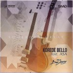 New Music: Download Korede Bello — Somebody Great Ft Asa ( Prod by Don Jazzy )